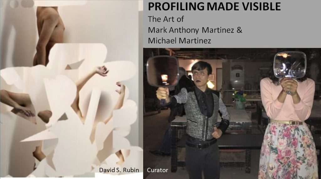 Profiling Made Visible, Mark Anthony Martinez and Michael Martinez