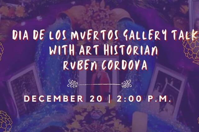 Di de los muertos gallery talk with Ruben Cordova